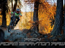 Hope Pro 4: Adam Brayton RAW