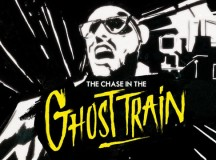 THE CHASE IN THE GHOST TRAIN